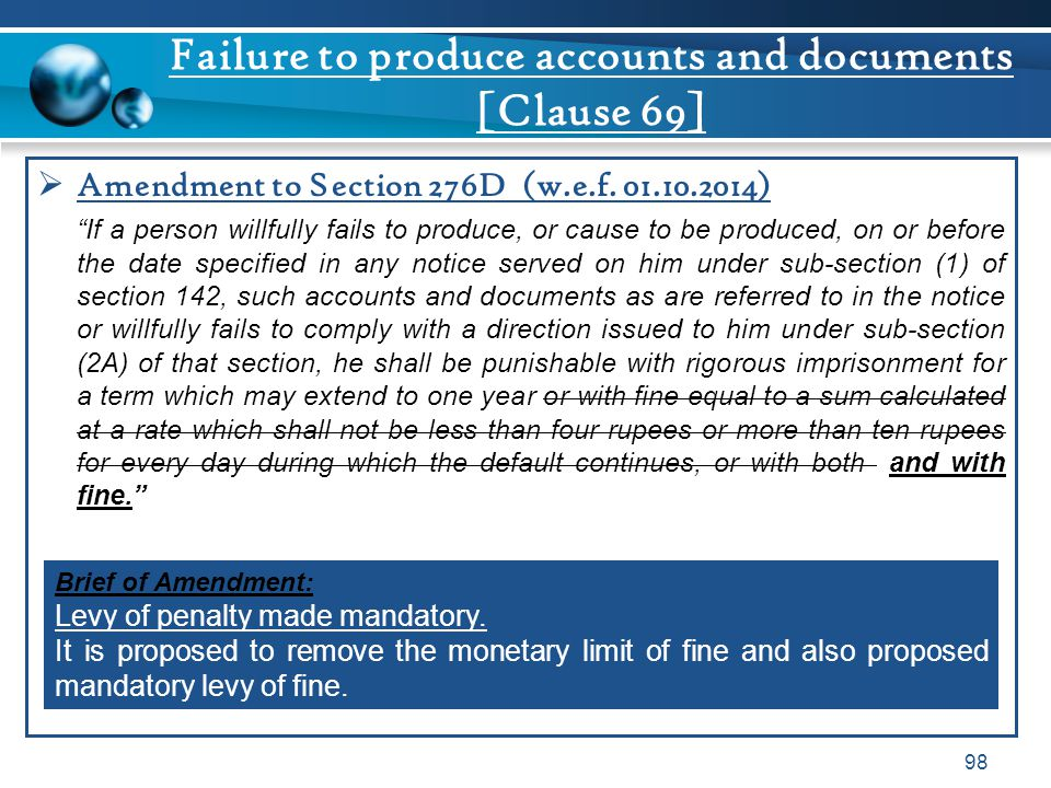 Failure to produce accounts and documents [Clause 69]